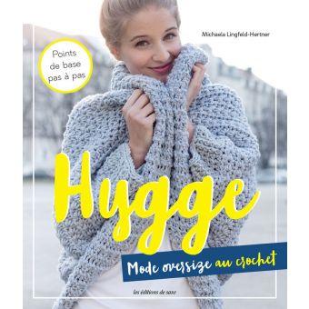 Hygge - mode oversize au crochet - Les éditions de saxe