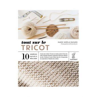 Livre: Tout sur le tricot 10 modèles faciles à réaliser