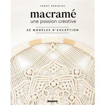 Livre Macramé - une passion créative - 20 modeles d'excep
