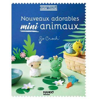 Livre Atelier crochet - nouveaux adorables mini animaux