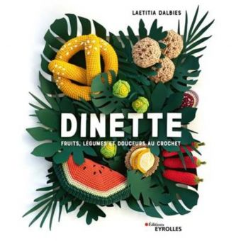 Livre Dinette fruits légumes et douceurs au crochet