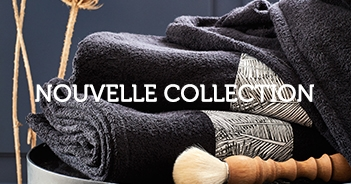Nouvelle collection linge de maison