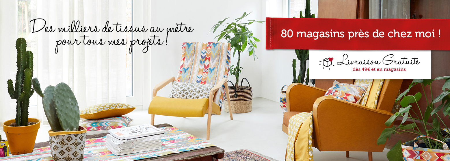 Des milliers de tissus au mètre pour tous mes projets ! 80 magasins près de chez moi ! - Livraison gratuite dès 49€ et en magasins